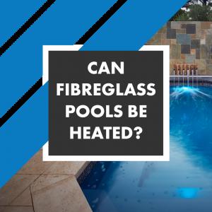 heated-fibreglass-pools
