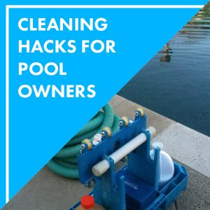 cleaning-hacks-for-pool-owners-feature-01